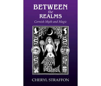 Between the Realms - Cornish Myth and Magic