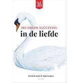 David de Kock & Arjan Vergeer 365 Dagen Succesvol In De Liefde