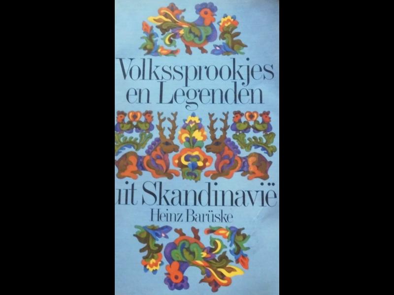 Heinz Baruske Volkssprookjes en Legenden uit Skandinavie