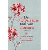 Mandy Kirkby De Victoriaanse Taal van Bloemen