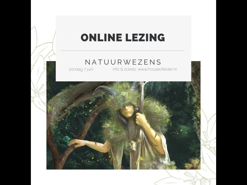 Online Lezing : Natuurwezens - 4 juli