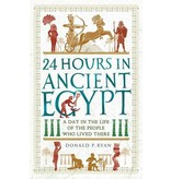 Donald P. Ryan 24 Hours in Ancient Egypt