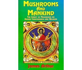 Mushrooms and Mankind