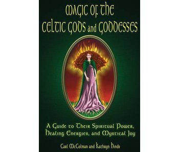 Magic of the Celtic Gods and Goddesses