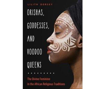 Orishas, Goddesses and Voodoo Queens