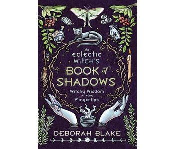 The Eclectic Witch's Book of Shadows