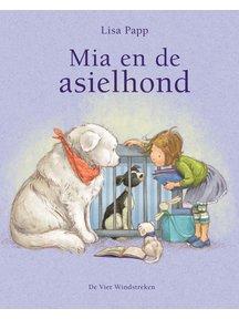De Vier Windstreken Mia en de asielhond