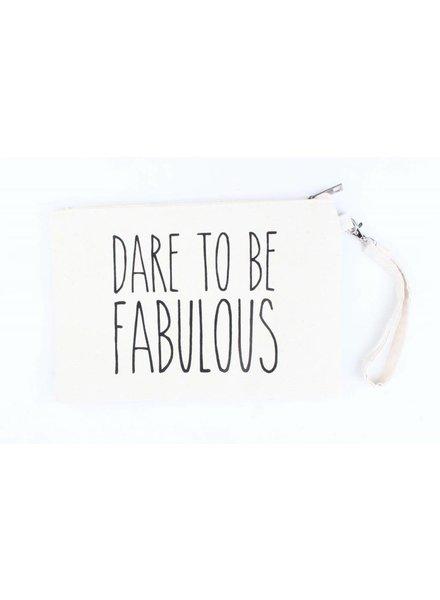 Toilettas - Dare to be fabulous
