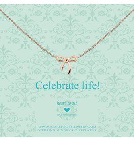 Heart to get Celebrate Life - n22bow12r
