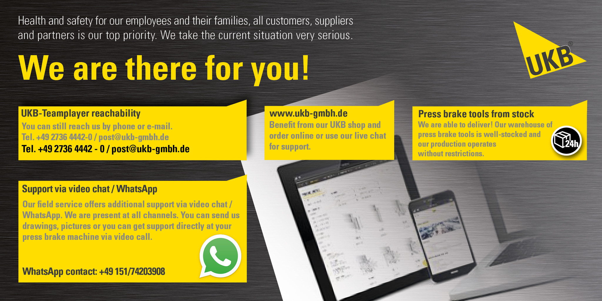 We are there for you!