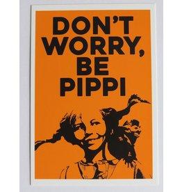 Pippi Langkous Pippi Longstocking card - don't worry be pippi