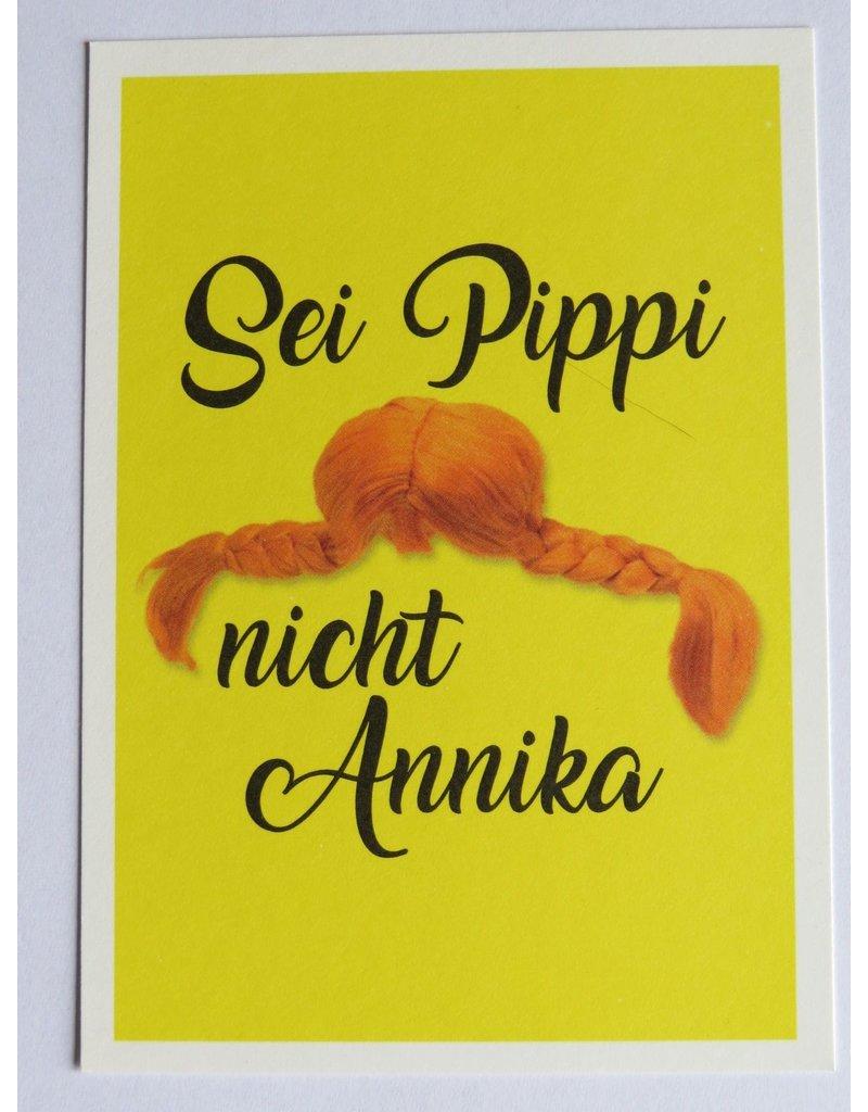 Pippi Langkous Pippi Langkous kaart - sei Pippi nicht Annika