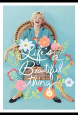 Marilyn Monroe card - Life's a beautiful thing