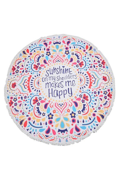 Sunshine on my shoulders makes me happy beach towel rond