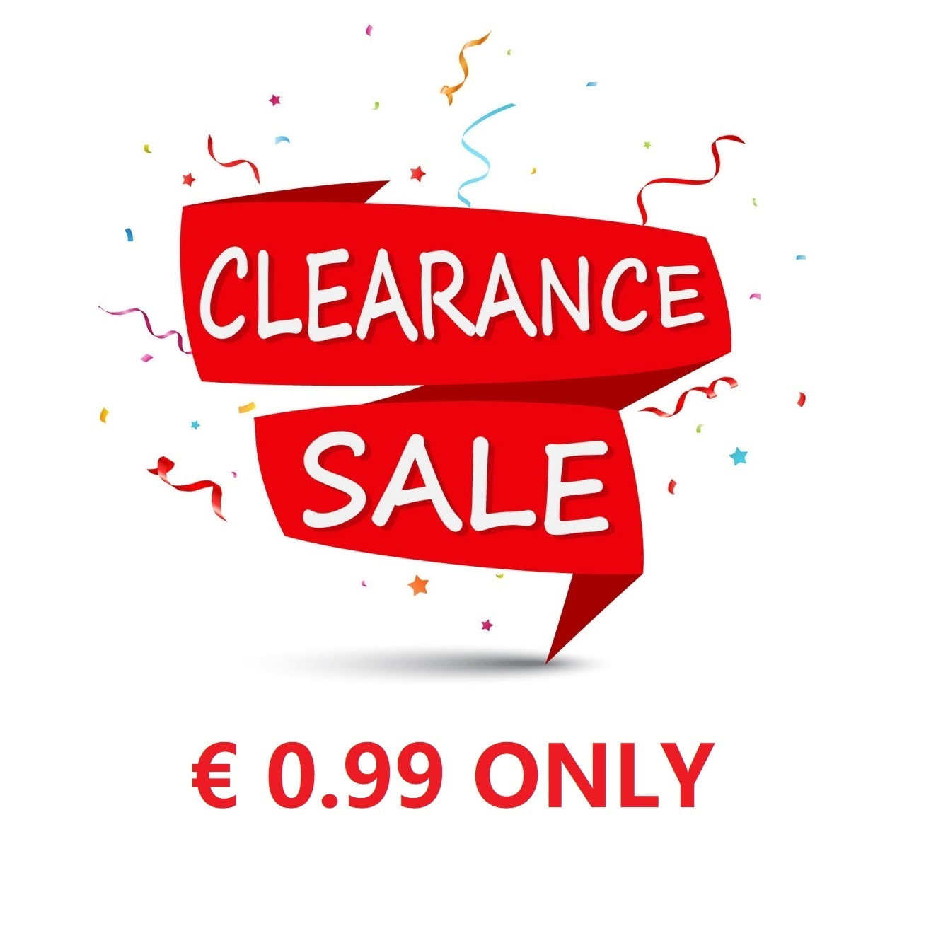 Clearance Sales 0.99 Only / Uitverkoop 0,99 per stuk