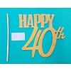 Happy 40th glitter goud