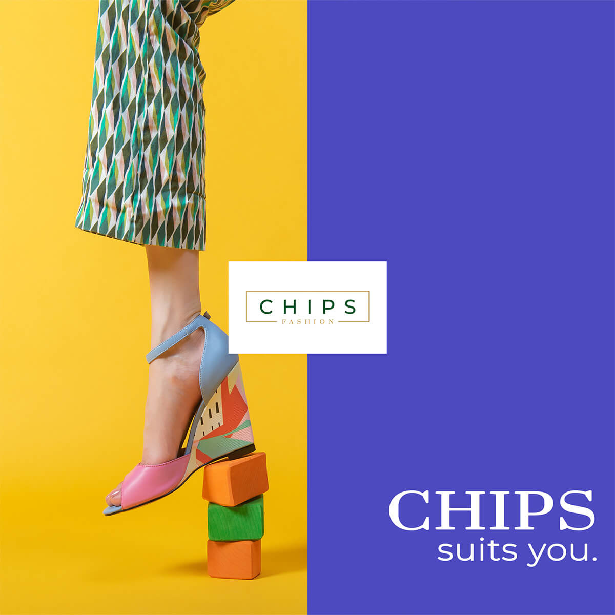 Chips suits you.