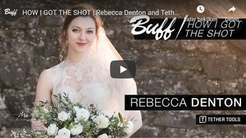 HOW I GOT THE SHOT | Rebecca Denton and Tether Tools