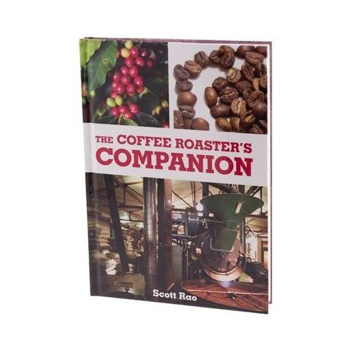 The Coffee Roaster's Companion - Scott Rao