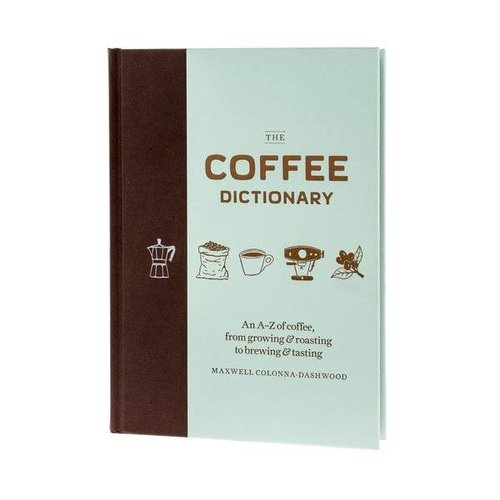 The Coffee Dictionary - Maxwell Colonna-Dashwood