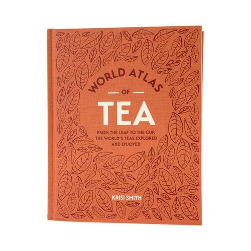 World Atlas of Tea - Kirisi Smith