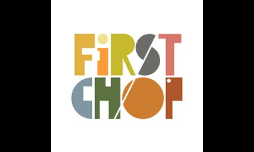 First Chop