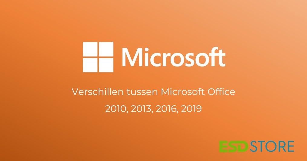 Verschillen tussen Microsoft Office edities (2010, 2013, 2016, 2019)