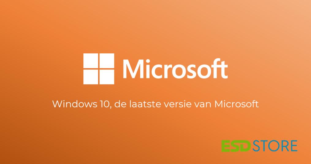 Windows 10, de laatste versie van Microsoft