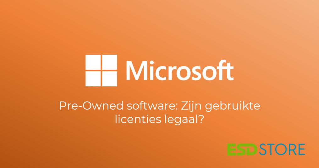 Pre-Owned software: zijn gebruikte licenties betrouwbaar en legaal?