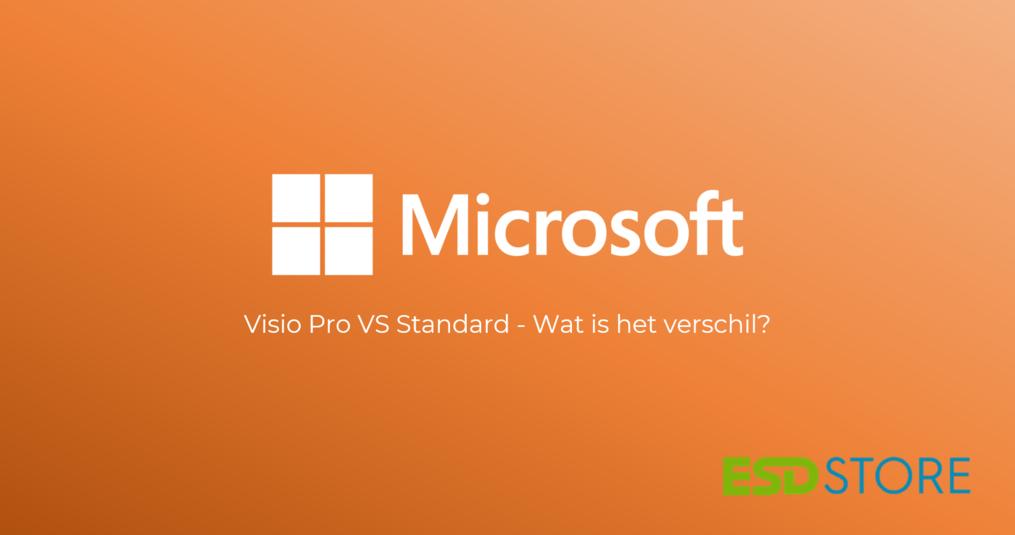Microsoft Visio Pro vs Standard - Wat is het verschil?