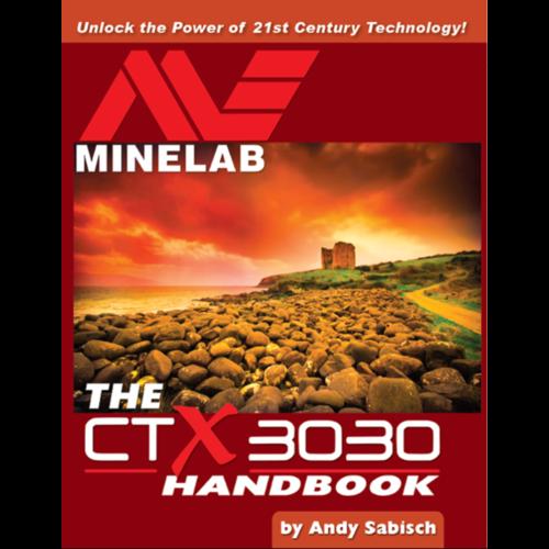 Minelab CTX 3030 Handbook Andy Sabisch
