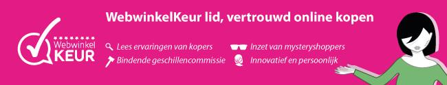Aangesloten bij WebwinkelKeur!! │ weer een extra reden om te kopen.