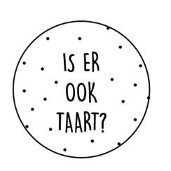 Stickers | Is er ook taart? | 10 stuks