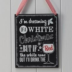 I'm dreaming of a white Christmas - houten krijtbord