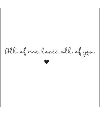 Together Wenskaart - All of me loves al of you
