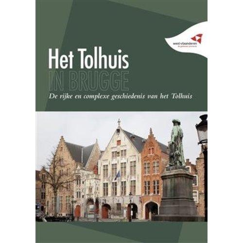 Het Tolhuis in Brugge