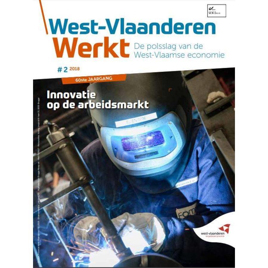 West-Vlaanderen Werkt 2018 | Nummer 2 | Innovatie op de arbeidsmarkt-1