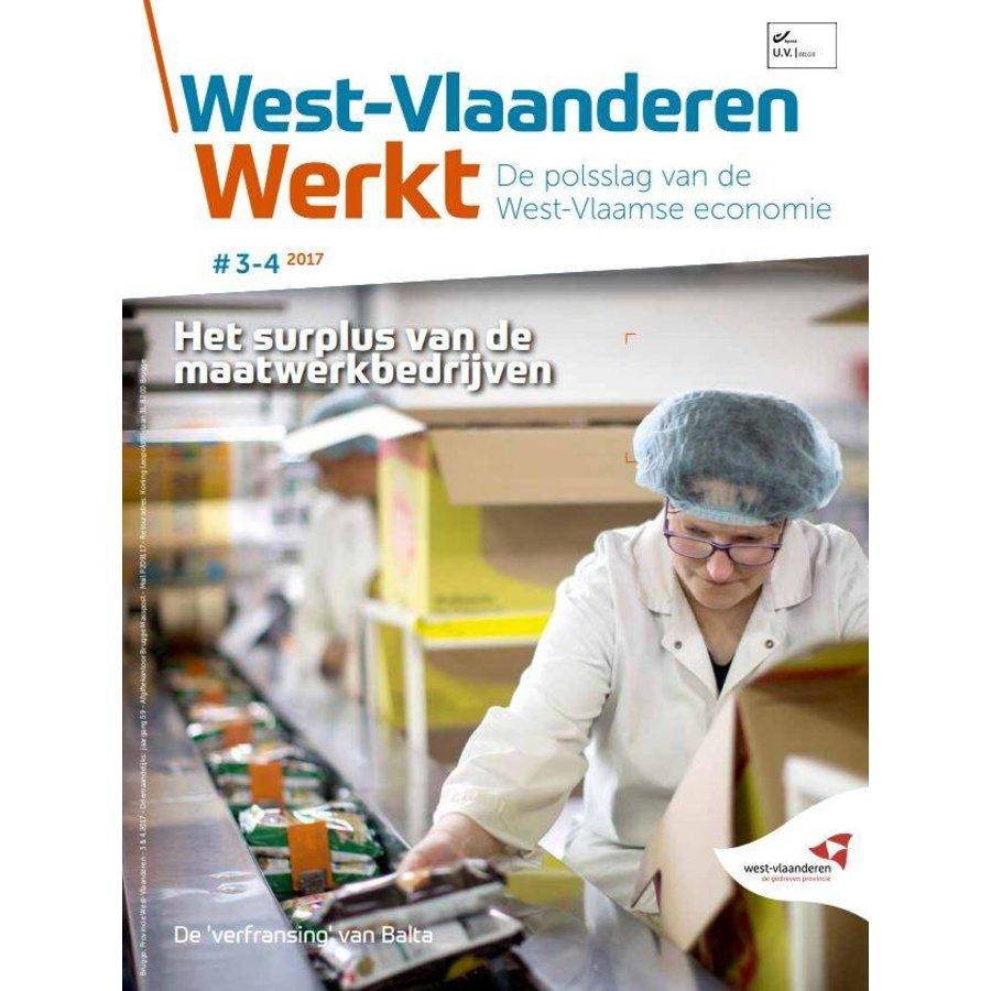 West-Vlaanderen Werkt 2017 | Nummer 3-4 | Het surplus van de maatwerkbedrijven-1
