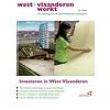 West-Vlaanderen Werkt 2016 | Nummer 1 |Investeren in West-Vlaanderen