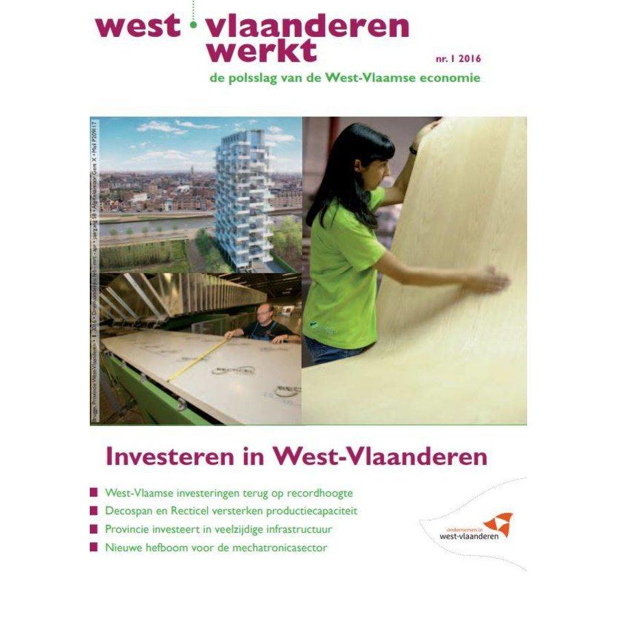 West-Vlaanderen Werkt 2016 | Nummer 1 |Investeren in West-Vlaanderen-1