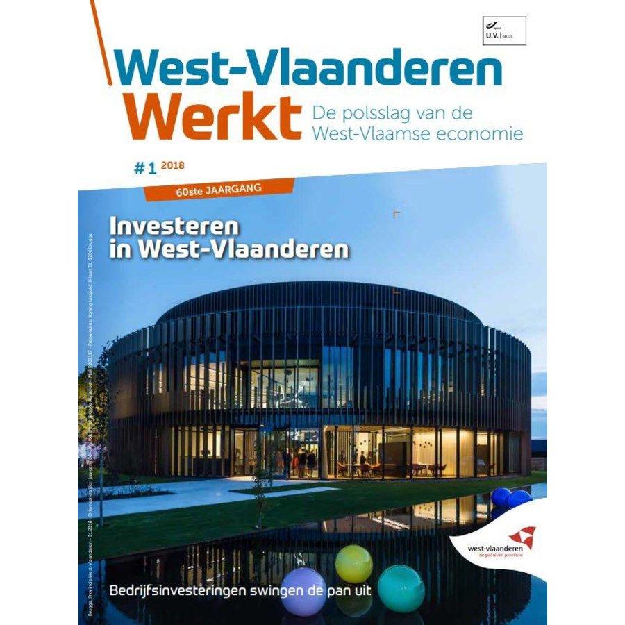 West-Vlaanderen Werkt 2018 | Nummer 1 | Bedrijfsinvesteringen swingen de pan uit-1