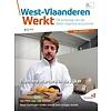 West-Vlaanderen Werkt 2018 | Nummer 3 |Pientere starters in de kijker
