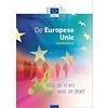 De Europese Unie - Wat ze is en wat ze doet