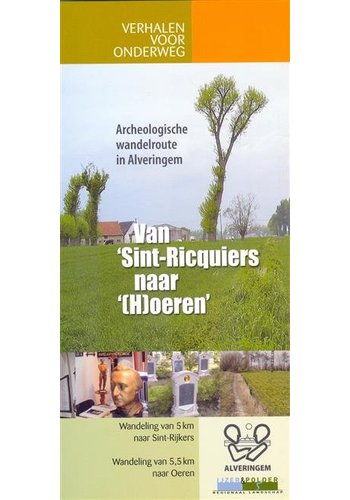 Verhalen voor onderweg - Van Sint-Ricquiers naar (H)oeren