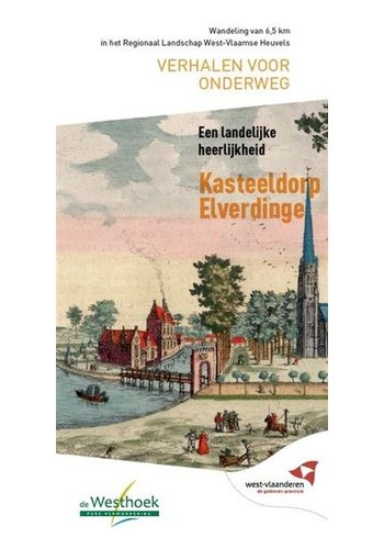 Verhalen voor onderweg - Kasteeldorp Elverdinge
