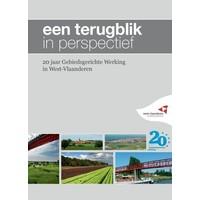 Een terugblik in perspectief - 20 jaar Gebiedsgerichte Werking in West-Vlaanderen