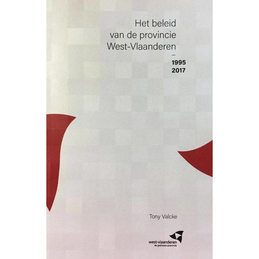 Het beleid van de Provincie West-Vlaanderen, 1995-2017-1