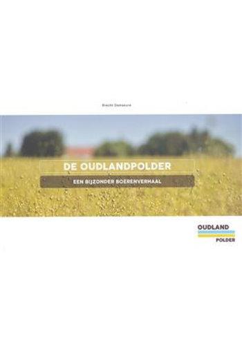 De Oudlandpolder: een bijzonder boerenverhaal