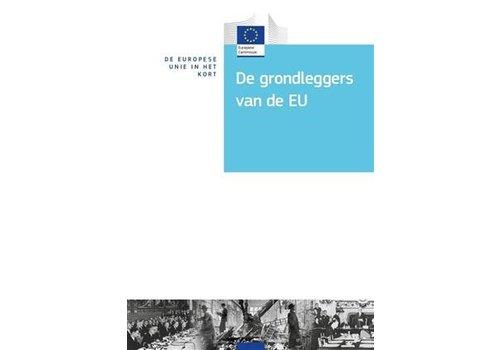 De EU in het kort - De grondleggers van de EU