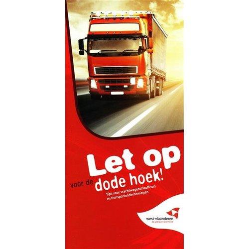 Folder 'Opgepast! Dode hoek! Tips voor vrachtwagenchauffeurs en transportondernemingen'